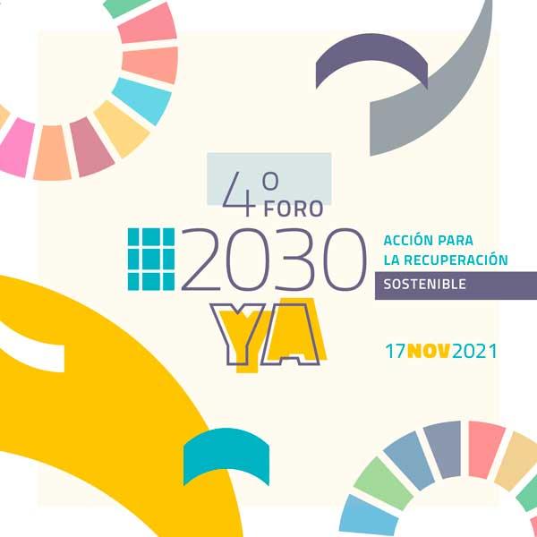Participa del 4° Foro #2030YA el 17 de Noviembre de 2021